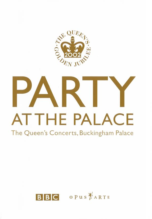 Party at the Palace: The Queen's Concerts, Buckingham Palace