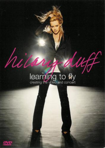 Hilary Duff: Learning to Fly