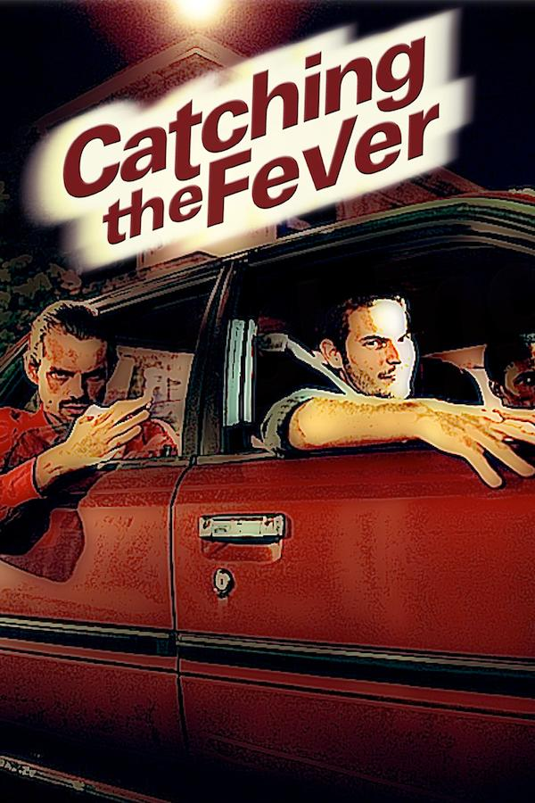 Catching the Fever