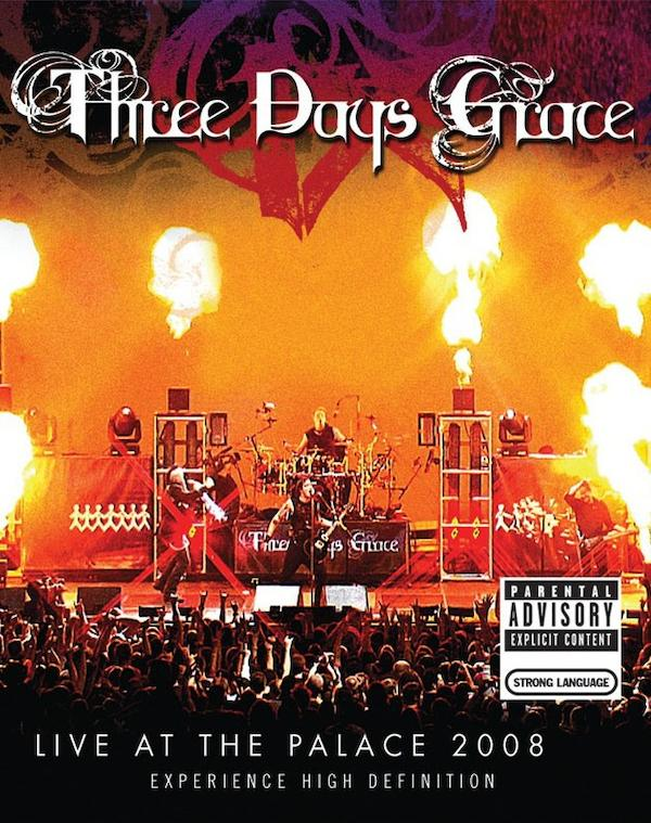 Three Days Grace: Live at the Palace 2008