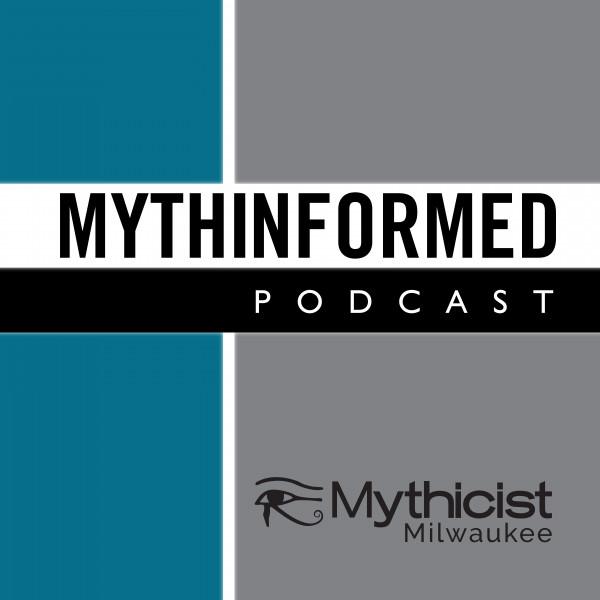 The Mythicist Milwaukee Show