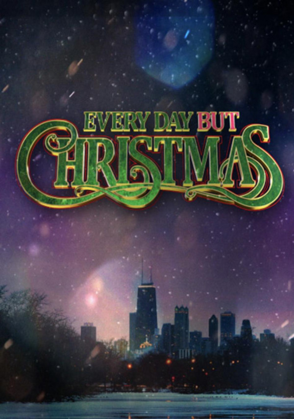 Everyday But Christmas